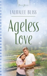 Ageless Love ebook by Lauralee Bliss