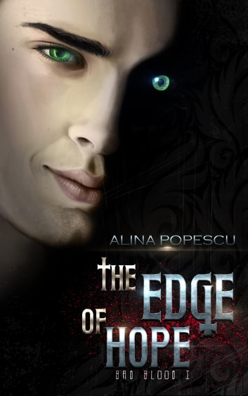 The Edge of Hope - Vampire Urban Fantasy ebook by Alina Popescu