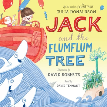Jack and the Flumflum Tree - Book and CD Pack audiobook by Julia Donaldson