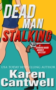 Dead Man Stalking ebook by Karen Cantwell