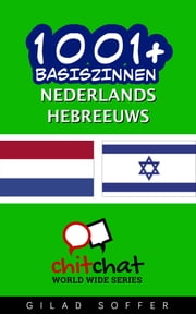1001+ basiszinnen nederlands - Hebreeuws ebook by Gilad Soffer