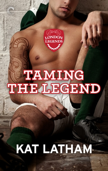 Taming the Legend ebook by Kat Latham