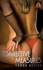 Corrective Measures ebook by Sarah Veitch