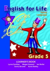 English for Life Learner's Book Grade 5 Home Language ebook by Lynne Southey,Megan Howard,Sonica Bruwer