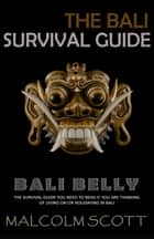 Bali Belly - Bali Raw ebook by Malcolm Scott