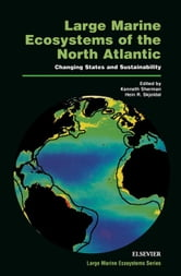 Large Marine Ecosystems of the North Atlantic: Changing States and Sustainability ebook by Skjoldal, H.R.