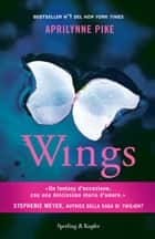 Wings ebook by Aprilynne Pike,Mathilde Bonetti