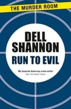 Run to Evil ebook by Dell Shannon