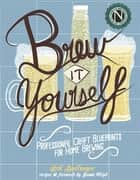 Brew It Yourself ebook by Jamie Floyd,Erik Spellmeyer