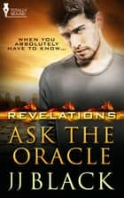 Ask the Oracle ebook by JJ Black