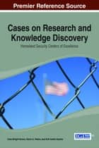 Cases on Research and Knowledge Discovery ebook by Cecelia Wright Brown,Kevin A. Peters,Kofi Adofo Nyarko