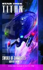 Star Trek: Titan #4: Sword of Damocles ebook by Geoffrey Thorne