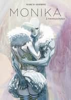 Monika, Band 2 - Vanilla Dolls ebook by Thilde Barboni, Guillem March, Thilde Barboni,...