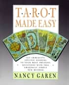 Tarot Made Easy ebook by Nancy Garen