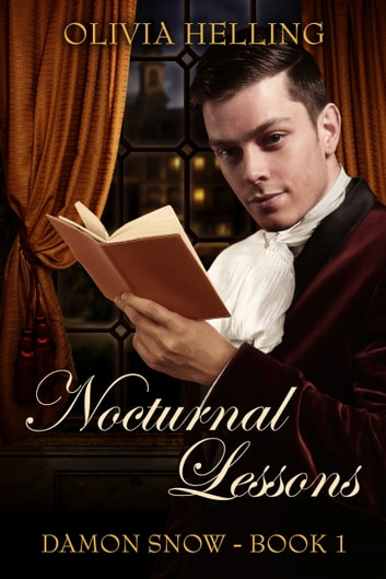 Nocturnal Lessons - Damon Snow #1 ebook by Olivia Helling