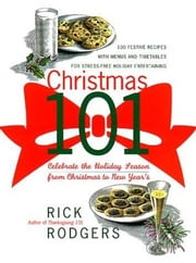 Christmas 101 ebook by Rick Rodgers