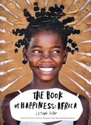 The Book of Happiness: Africa ebook by Joseph Peter,Ndaba Mandela
