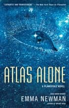Atlas Alone eBook by Emma Newman