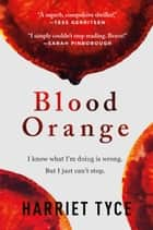 Blood Orange ebook by Harriet Tyce