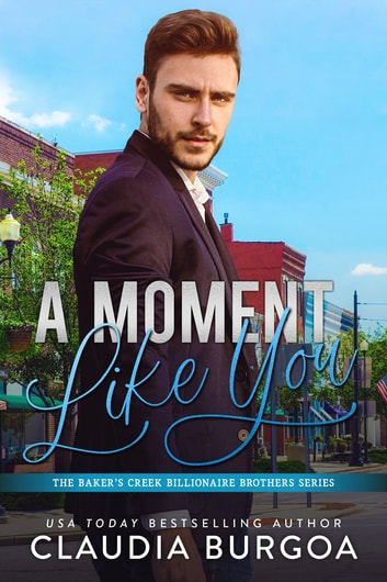 A Moment Like You ebook by Claudia Burgoa