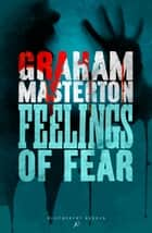 Feelings of Fear ebook by Graham Masterton