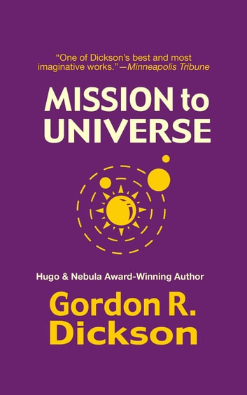 Mission to Universe ebook by Gordon R. Dickson