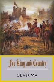For King and Country ebook by Oliver Ma