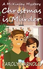 Christmas is Murder ebook by Carolyn Arnold