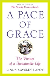 A Pace of Grace ebook by Linda Kavelin Popov