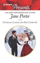 Christmas Contract for His Cinderella ebook by Jane Porter