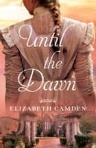 Until the Dawn ebook by