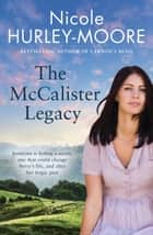 The McCalister Legacy ebook by Nicole Hurley-Moore