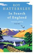 In Search Of England ebook by Roy Hattersley