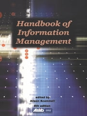 Handbook of Information Management ebook by Alison Scammell