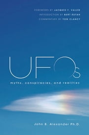 UFOs - Myths, Conspiracies, and Realities ebook by Jacques F. Vallee, Tom Clancy, Burt Rutan,...