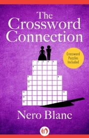 The Crossword Connection ebook by Nero Blanc