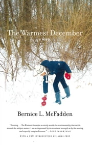 The Warmest December ebook by Bernice L. McFadden,James Frey