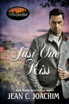 Just One Kiss ebook by Jean Joachim