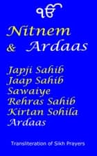 Nitnem and Ardaas ebook by Manmohan Singh Sethi