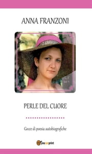 Perle del cuore ebook by Anna Franzoni