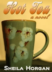 Hot Tea ebook by Sheila Horgan