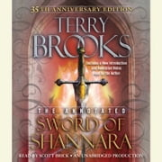 The Annotated Sword of Shannara: 35th Anniversary Edition audiobook by Terry Brooks