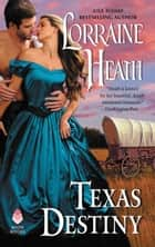Texas Destiny ebook by Lorraine Heath