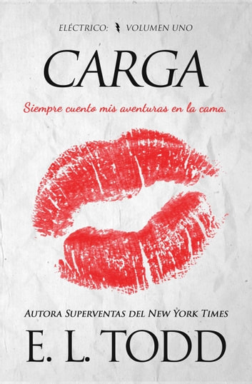 Carga - Eléctrico, #1 ebook by E. L. Todd