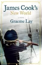 James Cook's New World ebook by