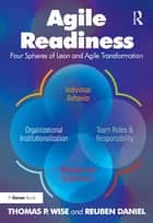 Agile Readiness ebook by Thomas P. Wise,Reuben Daniel