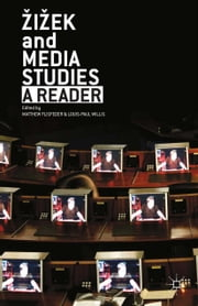 Zizek and Media Studies - A Reader ebook by