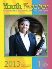 Youth Teacher 1st Quarter 2013 ebook by Dr. Cecelia Benoit-Duval
