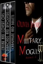 Military Moguls Box Set - Books 1 thru 3 ebook by Olivia Jaymes