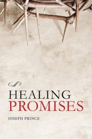 Healing Promises ebook by Kobo.Web.Store.Products.Fields.ContributorFieldViewModel